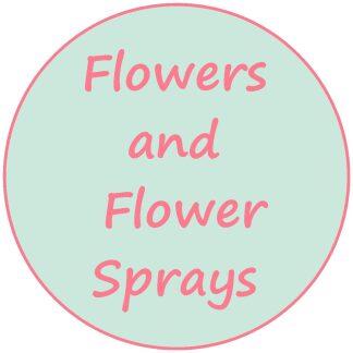 Flowers and Flower Sprays
