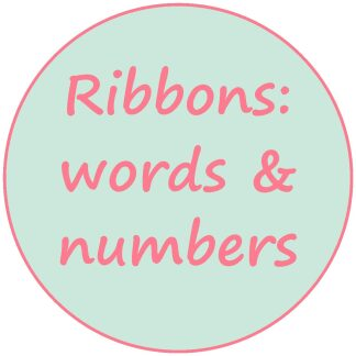 Ribbons - words and numbers